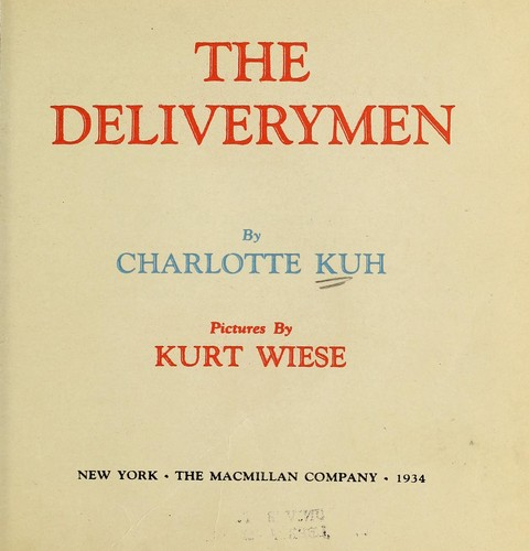 The delivery men by Charlotte (Greenebaum) Kuh