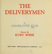 Cover of: The delivery men | Charlotte (Greenebaum) Kuh