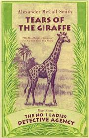 Cover of: Tears of the giraffe | Alexander McCall Smith