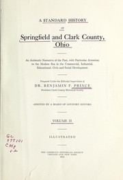 Cover of: A standard history of Springfield and Clark County, Ohio | Benjamin F. Prince