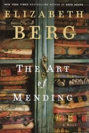 Cover of: The art of mending | Elizabeth Berg