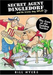 Cover of: The case of the yodeling turtles | Bill Myers