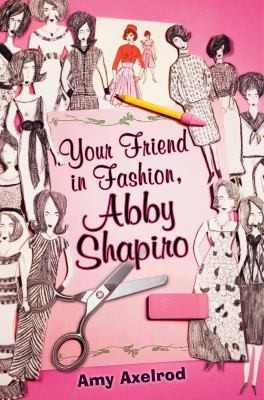 Your Friend In Fashion Abby Shapiro by Amy Axelrod