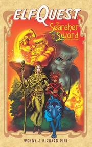 Cover of: ElfQuest, the searcher and the sword | Wendy Pini