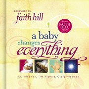 Cover of: A Baby Changes Everything | Tim Nichols