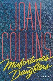 Cover of: Misfortune's Daughters by Joan Collins