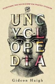 Cover of: The uncyclopedia | Gideon Haigh