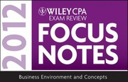 Cover of: Wiley Cpa Exam Review Focus Notes Business Environment And Concepts 2012 | Kevin Stevens