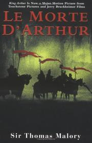 Cover of: Le Morte D'Arthur - Volume I | Sir Thomas Malory