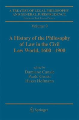 A History Of The Philosophy Of Law In The Civil Law World 16001900 by Paolo Grossi