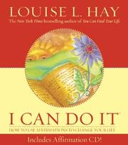 Cover of: I Can Do It (Louise L. Hay Subliminal Mastery) | Louise L. Hay