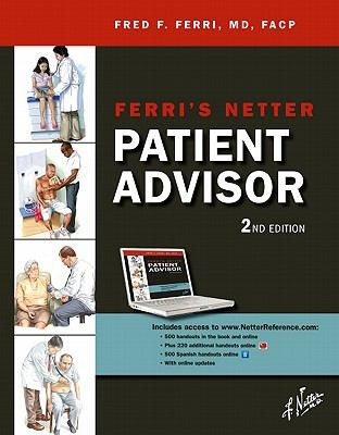 Ferris Netter Patient Advisor by Fred F. Ferri
