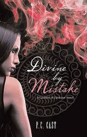 Cover of: Divine By Mistake | P. C. Cast
