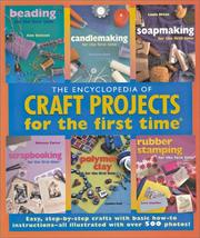 Cover of: Encyclopedia of Craft Projects for the first timer by Inc. Sterling Publishing Co.
