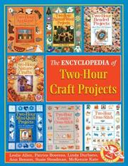 Cover of: Encyclopedia of Two-Hour Craft Projects (Two-Hour Crafts S.) | Inc. Sterling Publishing Co.