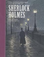 Cover of: The adventures and the memoirs of Sherlock Holmes | Sir Arthur Conan Doyle