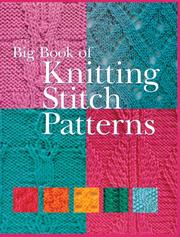 Cover of: Big Book of Knitting Stitch Patterns (Knitting) | Inc. Sterling Publishing Co.