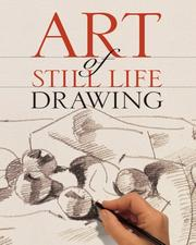 Cover of: Art of Still Life Drawing (Art of Drawing) by Inc. Sterling Publishing Co.
