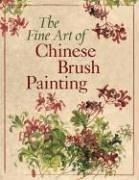 Cover of: The Fine Art of Chinese Brush Painting by Inc. Sterling Publishing Co.