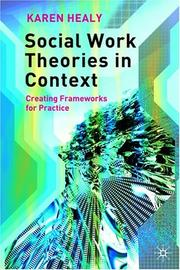 Cover of: Social Work Theories in Context | Karen Healy