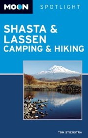 Cover of: Shasta Lassen Camping Hiking | Tom Stienstra
