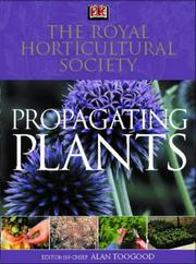 Cover of: RHS Propagating Plants (Rhs) | Alan R. Toogood
