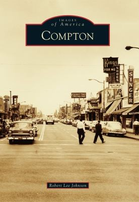 Compton by Robert Lee Johnson