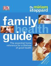 Cover of: Dr Miriam Stoppard's Family Health Guide | Miriam Stoppard