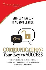 Cover of: Communication Your Key To Success by Shirley Taylor
