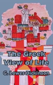 Cover of: The Greek view of life by G. Lowes Dickinson