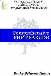 Cover of: Comprehensive PHP PEAR: :DB | Blake Schwendiman