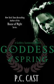 Cover of: Goddess Of Spring | P. C. Cast