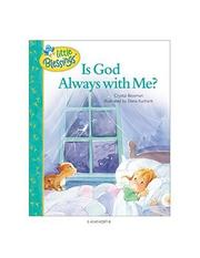 Cover of: Is God always with me? by Crystal Bowman