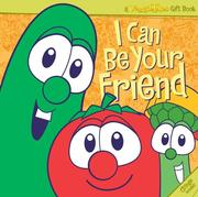Cover of: I Can be Your Friend (CD) (A Veggie Tales Gift Book) by Veggietales