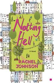 Cover of: Notting Hell | Rachel Johnson
