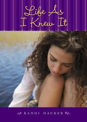 Cover of: Life As I Knew It | Randi Hacker