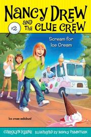Cover of: Scream for Ice Cream by Carolyn Keene