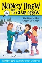 Cover of: Case of the Sneaky Snowman by Carolyn Keene