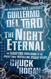 Cover of: The Night Eternal | Guillermo del Toro