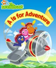 Cover of: A Is for Adventure (The Backyardigans) | Irene Kilpatrick