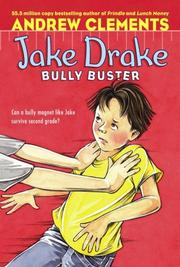 Cover of: Jake Drake, Bully Buster (Jake Drake) | Andrew Clements