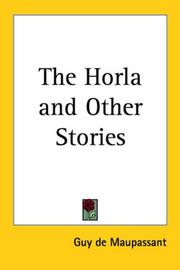 Cover of: The Horla and Other Stories by Guy de Maupassant