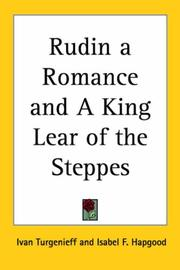 Cover of: Rudin a Romance and A King Lear of the Steppes | Ivan Sergeevich Turgenev