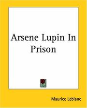 Cover of: Arsene Lupin In Prison | Maurice Leblanc
