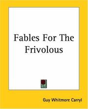 Cover of: Fables For The Frivolous | Guy Whitmore Carryl