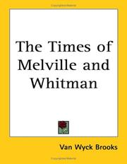 Cover of: The times of Melville and Whitman by Van Wyck Brooks