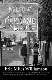 Cover of: Welcome To Oakland A Novel | Eric Miles Williamson