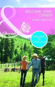 Cover of: Welcome Home Cowboy | Karen Templeton