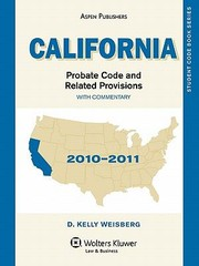 Cover of: California Probate Code Related Provisions 20092010 | D. Kelly Weisberg