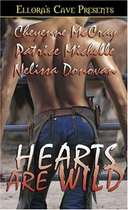 Cover of: Hearts Are Wild (Wild, Book 5) (Bad in Boots, Book 3) | Cheyenne McCray